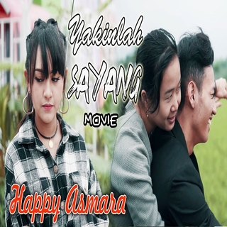 Happy Asmara - Yakinlah Sayang Mp3